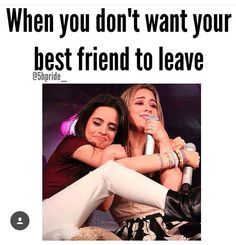 Fifth harmony funny quote best friend quotes, bff quotes funny, my best friend, Bff Quotes Funny, Besties Quotes, Funny Relatable Memes, Girl Quotes, Bestfriends, Bffs, Dear Best Friend, Best Friends For Life, Best Friends Forever