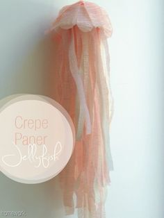 Jellyfish made with cupcake liners and crepe paper - might make with coffee filters