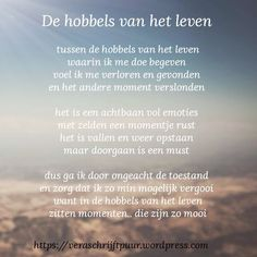 The hobbies of Het Leven – Vera Schrijft Puur Finest Image For Beaute Quotes islam For Your Style You're on the lookout for one thing,. Adhd Quotes, Quotes To Live By, Life Quotes, Qoutes, Motivational Quotes, Inspirational Quotes, Dutch Quotes, Cool Writing, Word Out
