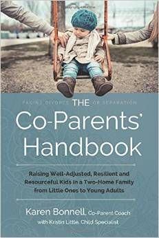 """Introducing """"The Co-Parents' Handbook: Raising Well-Adjusted, Resilient and Resourceful Kids in a Two-Home Family from Little Ones to Young Adults.""""  Visit www.thecoparentshandbook.com, or Amazon.com for reviews and information."""