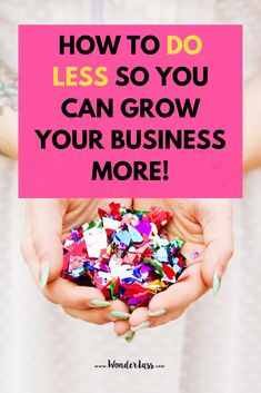 How to do less so you can grow your business more. Click through to learn how to work smarter (not harder) in your online business for more profit & productivity this year.  #goalsetting #productivitytips #todolist #savetime #businessplanning
