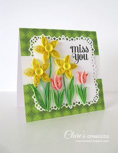 These daffodils and tulips are fairly easy to make and are make up of some simple quilled shapes.