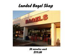 Landed a Bagel Shop for - $175.00 -1 time set up fee