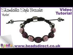 http://www.beadsdirect.co.uk/Shamballa-Style-Beads/ Shamballa style (or Shambhala style) bracelets are a popular trend as many celebrities have been wearing this style. You can create your own bracelet in this style with a few components from Beads Direct. All you need to do is master the macrame square knot and you can make successful shamballa...