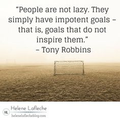 """""""People are not lazy. They simply have impotent goals – that is, goals that do not inspire them."""" – Tony Robbins⠀ ⠀ ❤❤ Tap Tap to like and share with a friend who loves Tony Robbins"""