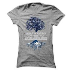 LIVING IN ALASKA WITH SOUTH CAROLINA ROOTS T-Shirts, Hoodies. GET IT ==► https://www.sunfrog.com/States/LIVING-IN-ALASKA-WITH-SOUTH-CAROLINA-ROOTS-T-SHIRTS-Ladies.html?id=41382