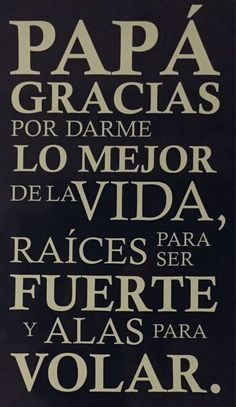 Motivational Quotes – Lasting Training dot Com Fathers Day In Spanish, Dad In Spanish, Papa Quotes, Family Quotes, Me Quotes, People Quotes, Qoutes, Happy Father Day Quotes, Happy Fathers Day