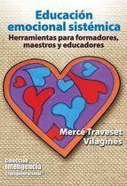 educacion emocional sistemica-merce traveset vilagines  Libro interesante para docentes.