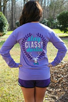 Stay Classy Darling Long Sleeve Tee $39.99 #SouthernFriedChics