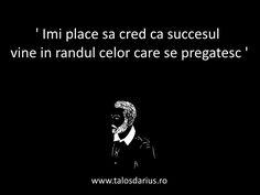 ' Îmi place să cred că succesul vine în rândul celor care se #pregătesc ' #TDarius  # http://talosdarius.ro/cita1te-personale/