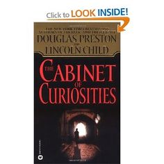 The Cabinet of Curiosities (Pendergast, Book Douglas Preston and Lincoln Child I Love Books, Great Books, Books To Read, My Books, Wilbur Smith Books, Preston Child, Lincoln, Roman, Best Mysteries