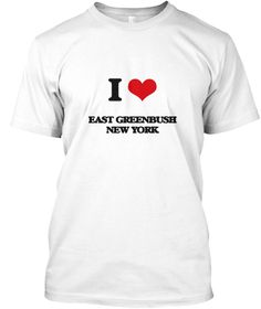 I Love East Greenbush New York White T-Shirt Front - This is the perfect gift for someone who loves East Greenbush. Thank you for visiting my page (Related terms: I love,I love East Greenbush New York,I Love EAST GREENBUSH New York,EAST GREENBUSH,Rensselaer,EAST  ...)