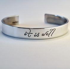 It Is Well Bracelet . Personalized Cuff Bracelet . Inspirational Jewelry . Daily Reminder Jewelry . #TBCO by TatumBradleyCo on Etsy https://www.etsy.com/listing/266154942/it-is-well-bracelet-personalized-cuff