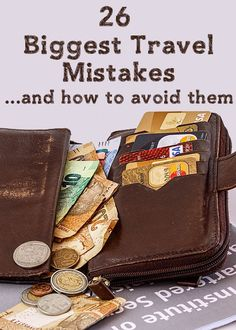 26 Biggest Travel Mistakes and how to avoid them - just in case. Travel Blog, Travel Info, Packing Tips For Travel, Travel Goals, Travel Advice, Solo Travel, Time Travel, Places To Travel, Travel Destinations