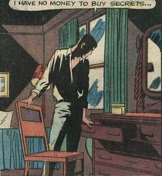 """psaaok: """"I have no money to buy secrets…"""" Unusual Tales, Issue #16, May 1959.Source"""