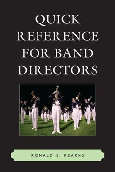 Quick Reference for Band Directors is a go-to guide for new and experienced band directors. With tips on recruiting and retaining members, preparing lesson plans and program objectives, developing a booster group, budgeting, classroom management, using technology, and making emergency repairs, this book will soon number among your closest advisors.