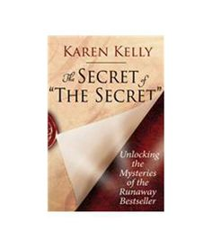 The Secret Of 'The Secret': Unlocking The Mysteries Of The Runaway Bestseller - Buy Books Online @ Snapdeal.com