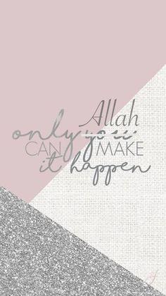 56 Ideas lock screen wallpaper quotes islam 56 I Wallpaper Tumblr Lockscreen, Islamic Wallpaper Iphone, Quran Wallpaper, Islamic Quotes Wallpaper, Phone Wallpaper Quotes, Islamic Love Quotes, Muslim Quotes, Islamic Inspirational Quotes, Screen Wallpaper