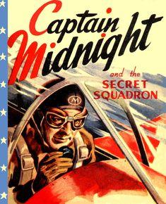 Captain Midnight Radio Show CD or Regular Audio Show Midnight Radio, Pulp Fiction Art, Pulp Art, Old Time Radio, History Timeline, Alternate History, Dark Horse, Dieselpunk, Back In The Day