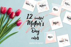 12 Greeting cards Happy Mother's Day by Alyona Vorotnikova on @creativemarket