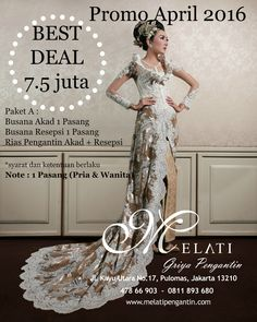 PROMO April 2016  Paket A : - Busana Akad 1 Pasang - Busana Resepsi 1 Pasang - Rias Pengantin Akad  Resepsi  Best Deal 75 juta  Untuk info lebih lanjut : Ph : 085697032253 WA : 0811893680 Tlp : 021-47866903 Jl. Kayu Utara No.17 Pulomas Jakarta 13210 E-mail : melatipengantin@yahoo.com Twitter : @melatipengantin Instagram : Melati Rias Pengantin Buka : Senin - Minggu Pk.9:00 pagi - 6:00 sore Konfirmasi sebelum datang ke showroom  http://ift.tt/1QCZnq9  #melatigriyapengantin #pernikahan #kebaya…