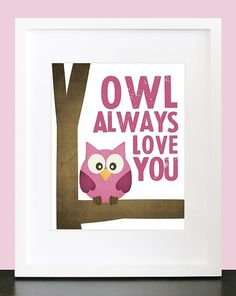 Everyone, I just got some amazing brand name purses,shoes,jewellery and a nice dress from here for CHEAP! If you buy, enter code:atPinterest to save http://www.superspringsales.com -   Owl Always Love You  Wall Art  8x10 Baby Nursery by mateoandtobias, $15.00