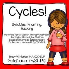 Cycles for Speech Therapy-Syllables, Fronting, Backing
