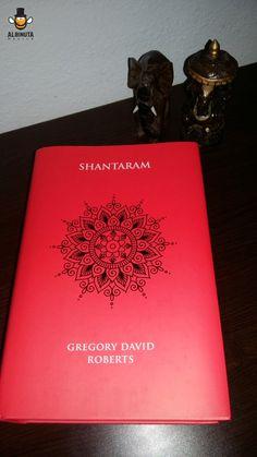 Shantaram de Gregory David Roberts -  o carte captivantă despre o altă faţă a Indiei!