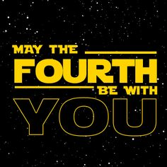 Today is Star Wars Day!!!!!!!!!!!!!!!!