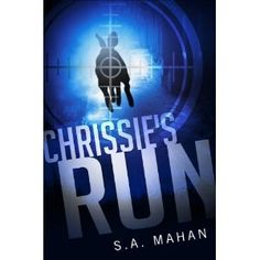 #Book Review of #ChrissiesRun from #ReadersFavorite - https://readersfavorite.com/book-review/35433  Reviewed by Patricia Reding for Readers' Favorite  Just sixteen, pregnant, betrayed by boyfriend and family, alone . . . and an outlaw, Chrissie is in big trouble. So opens Chrissie's Run by S.A. Mahan, a story sure to have readers turning pages quickly and furiously. In the dystopian world of the New Republic, Chrissie does the unthinkable. When ordered to show up for an appointment at which…