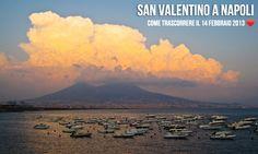 San Valentino a Napoli!