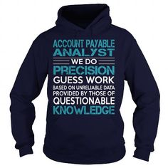 Awesome Tee For Account Payable Analyst #tee #Tshirt. LOWEST SHIPPING:  => https://www.sunfrog.com/LifeStyle/Awesome-Tee-For-Account-Payable-Analyst-98216825-Navy-Blue-Hoodie.html?id=60505