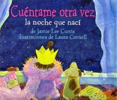 portada del libro de Jamie Lee Curtis Cuéntame otra vez la noche que nací