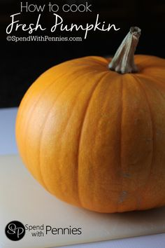 How to Cook a Fresh Pumpkin!  This makes a wonderful pumpkin puree that can be used in place of canned pumpkin puree!