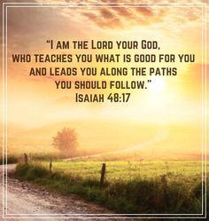Isaiah 48:17 Bible Verses Quotes Inspirational, Biblical Quotes, Scripture Quotes, Spiritual Quotes, Religious Quotes, Motivational Quotes, Healing Scriptures, Bible Scriptures, Isaiah 48 17
