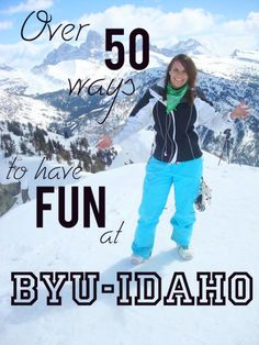 For those starting school at BYU-Idaho-check this out for fun ideas!