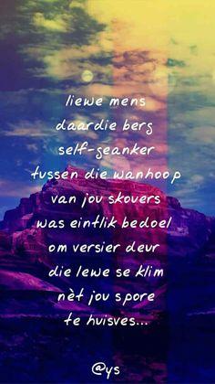 Afrikaans Quotes, Qoutes, Quotations, Quotes, Quote, Shut Up Quotes