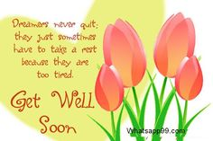 Dreamers never quit get well soon card