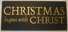 Christmas begins with Christ Holiday You Pick by CottageSignShoppe