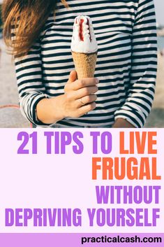 Learning how to live frugal isn't always easy - but it is simple. 21 tips for cheap living without deprivation