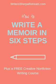 How to Write a Memoir in 6 Steps How to Write a Memoir in Six Steps -- writing tips, writing inspiration, write a memoir, memoir writing, creative nonfiction Autobiography Writing, Memoir Writing, Book Writing Tips, Fiction Writing, Writing Skills, Writing Prompts, Writing Humor, Writing Ideas, Writing A Book Outline