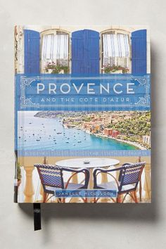 Provence And The Cote D'Azur #anthrofave