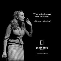 Listen to your fellow actors, both on and offstage. PerformerStuff.com: monologues, 32-bar audition cuts, and full sheet music. #theatre #thespians #actwellyourpart #acting