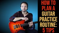 how to plan a guitar pratice routine, 5 tips to help you make the most of your practice time Plan A, How To Plan, How To Make, Guitar Tutorial, I Can, Routine, This Or That Questions, Tips, Tutorials