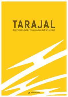TARAJAL: DESMONTANDO LA IMPUNIDAD EN LA FRONTERA SUR (Xavier Artigas, Xapo Ortega y Marc Serra, España, 2016, 80´)