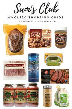 Sams Club Shopping Guide Healthy Little Peach - Easy Paleo Paleo Shopping List, Healthy Shopping, Shopping Lists, Whole Foods, Whole 30 Diet, Whole 30 Snacks, Paleo Recipes Easy, Whole Food Recipes, Budget Recipes