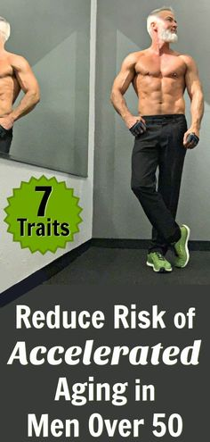 7 Smarter Strategies Reduce Risk of Accelerated Aging in Men Why age faster than is necessary? Here are seven smart strategies that help to reduce the risk of accelerated aging in men over the age of Health And Wellness, Health Tips, Health Fitness, Health Guru, Men Health, Men's Fitness, Fitness Workouts, Crossfit Exercises, Over 50 Fitness