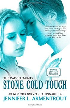 Stone Cold Touch (The Dark Elements) by Jennifer L. Armentrout