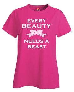 Every Beauty Needs A Beast Funny Humorous Couples Gift - Ladies T-Shir – Cool Jerseys