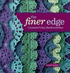 An innovative collection of 40 stitch and 12 garment patterns from best-selling author Kristin Omdahl, The Finer Edge demonstrates various techniques, construction methods, and versatile applications